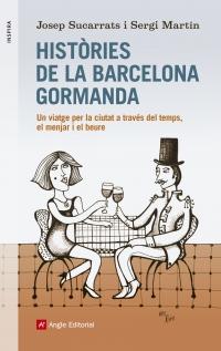 histories de la barcelona gormanda