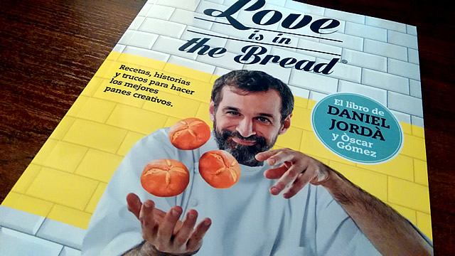 PORTADA LOVE IS IN THE BREAD DANIEL JORDÀ